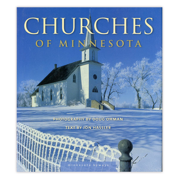 Churches of Minnesota (Minnesota Byways)