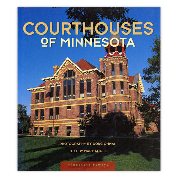 Courthouses of Minnesota (Minnesota Byways)