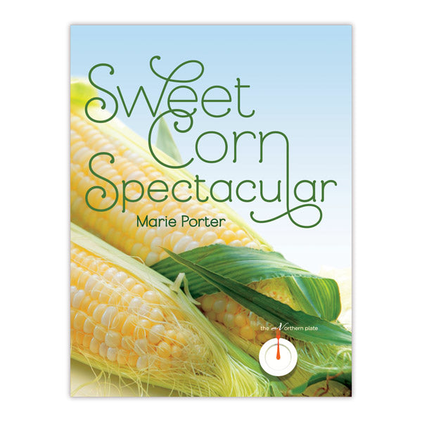Sweet Corn Spectacular (Northern Plate Series)