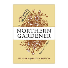 The Northern Gardener: From Apple to Zinnias