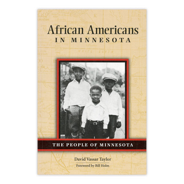 African Americans in Minnesota: The People of Minnesota Series