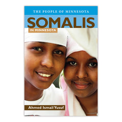 Somalis in Minnesota: The People of Minnesota Series