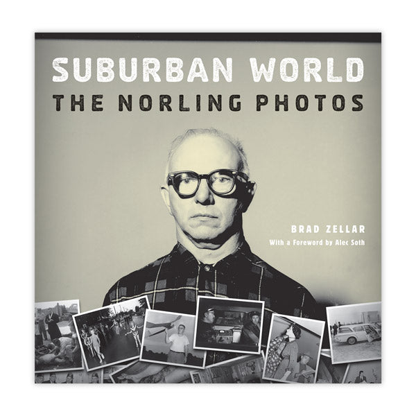 Suburban World: The Norling Photos