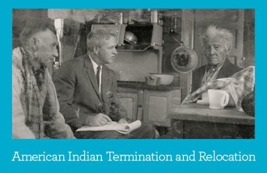 Primary Source Packet: American Indian Termination and Relocation