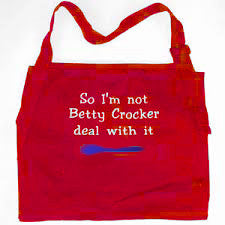 I'm Not Betty Crocker Apron