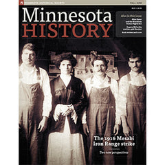 Minnesota History Quarterly Fall 2016 (65:3)