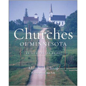 Churches of Minnesota; An Illustrated Guide
