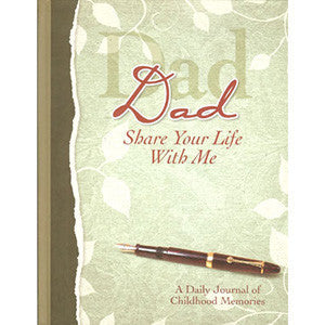Dad Share Your Life With Me Heirloom Edition