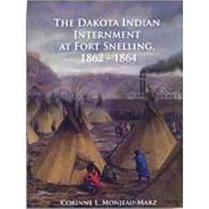 Dakota Indian Internment at Fort Snelling, 1862-1864
