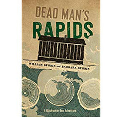 Dead Man's Rapids (A Blackwater Ben Adventure)