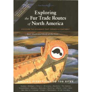 Exploring the Fur Trade Routes of North America