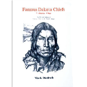 Famous Dakota Chiefs, Volume One