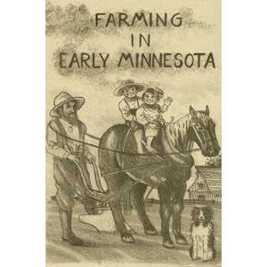 Farming in Early Minnesota