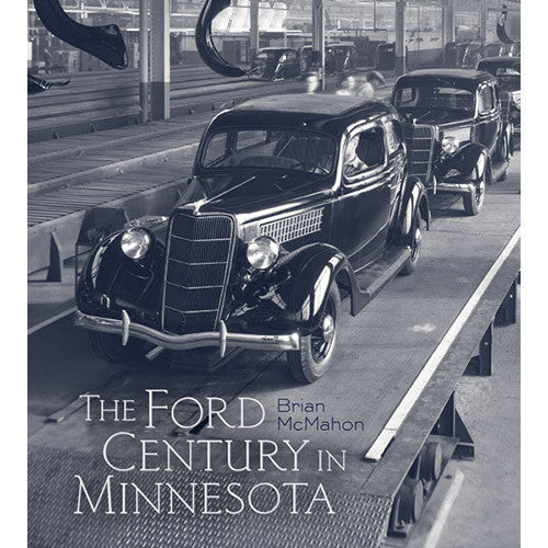 The Ford Century in Minnesota