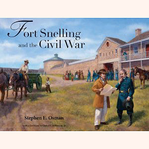 Fort Snelling and the Civil War