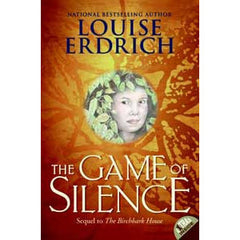 Birchbark House Series #2 - The Game of Silence