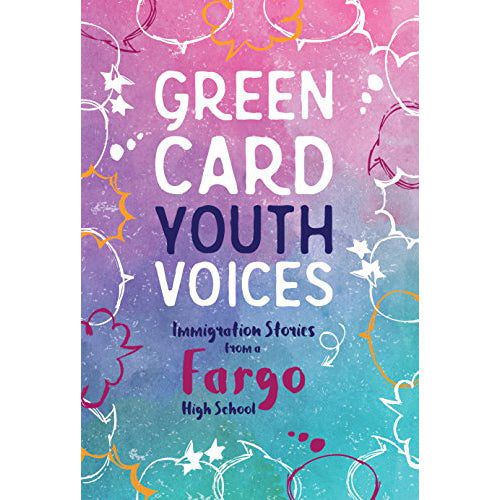 Green Card Youth Voices - Fargo