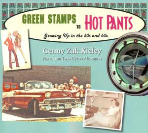 Green Stamps to Hot Pants: Growing up in the
