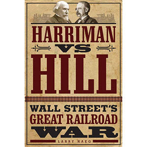 Harriman vs. Hill: Wall Street