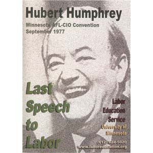 Hubert Humphrey Last Speech to Labor DVD