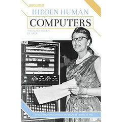 Hidden Human Computers: The Black Women of NASA