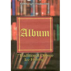 Traditional Ojibwe Ice Fishing DVD: Album