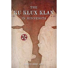 The Ku Klux Klan in Minnesota
