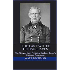 The Last White House Slaves