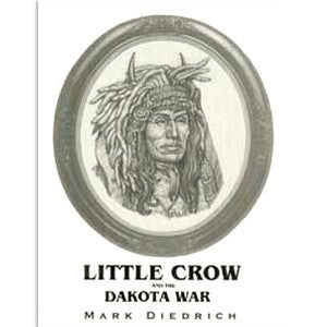 Little Crow and the Dakota War