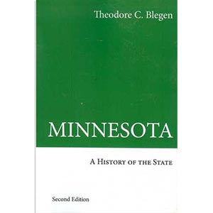 Minnesota: A History of the State