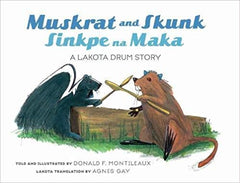 Muskrat and Skunk: A Lakota Drum Story