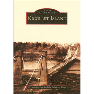 Nicollet Island: Images of America