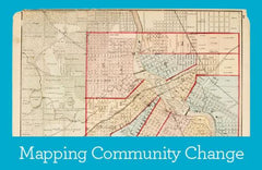 Primary Source Packet: Mapping Community Change