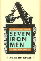 Seven Iron Men: The Merritts and the Discovery of the Mesabi Range