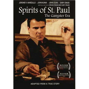 Spirits of St. Paul: The Gangster Era