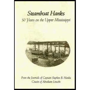 Steamboat Hanks: 50 Years on the Upper Mississippi