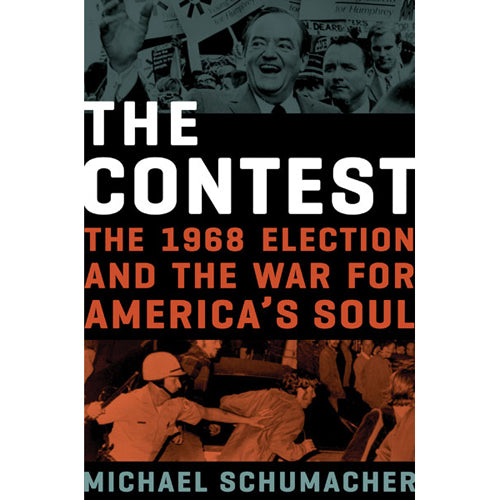 The Contest: The 1968 Election and the War for America