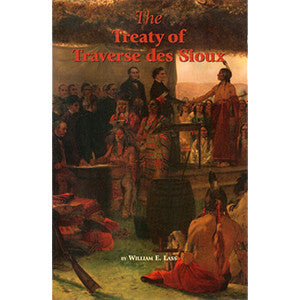 Treaty of Traverse des Sioux, The