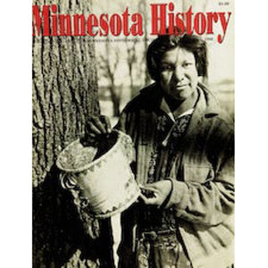 Minnesota History Quarterly Spring 1996 (55:1)