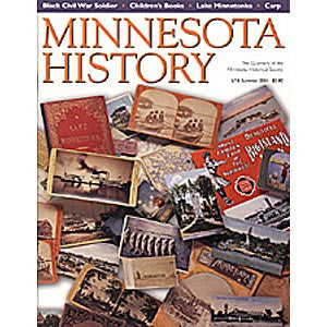 Minnesota History Quarterly Summer 2001 (57:6)