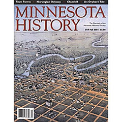 Minnesota History Magazine Fall 2001 (57:7)