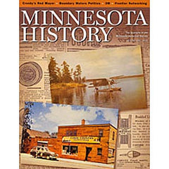 Minnesota History Quarterly Fall 2002 (58:3)