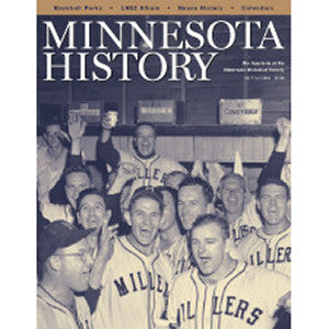 Minnesota History Quarterly Fall 2003 (58:7)