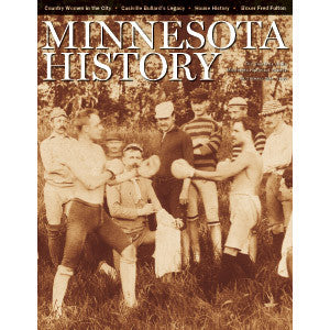 Minnesota History Quarterly Summer 2004 (59:2)