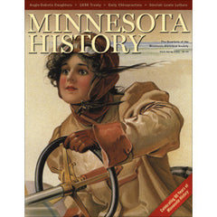 Minnesota History Quarterly Spring 2005 (59:5)