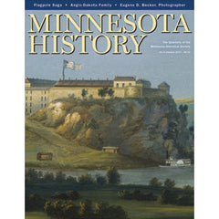 Minnesota History Quarterly Summer  2007 (60:6)