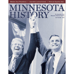 Minnesota History Quarterly Fall 2006 (60:3)