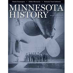 Minnesota History Quarterly Fall 2007 (60:7)