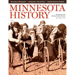 Minnesota History Quarterly Fall 2010 (62:3)