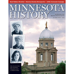 Minnesota History Quarterly Winter 2010-11 (62:4)